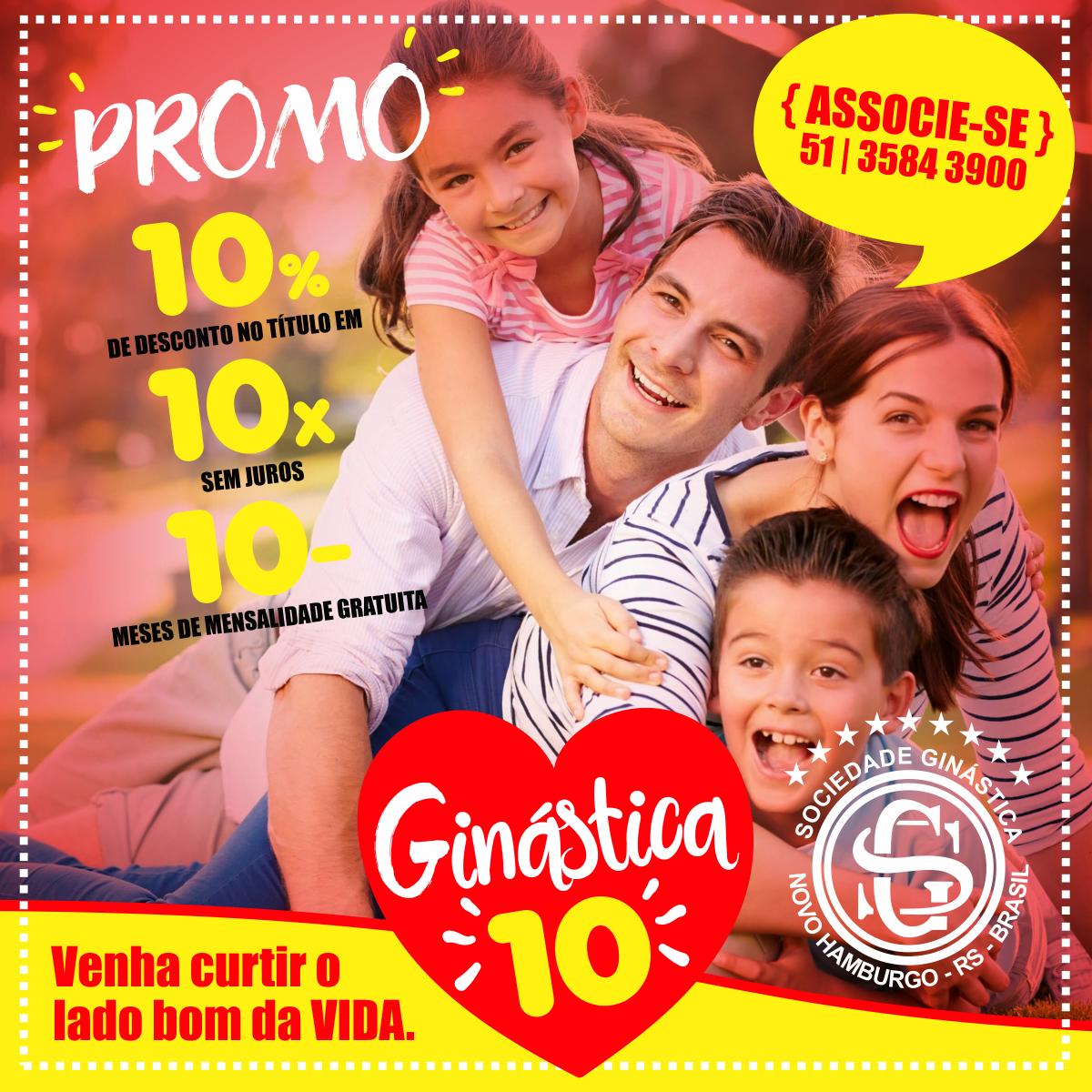 Campanha GINÁSTICA 10: Venha curtir o lado bom da vida!!!